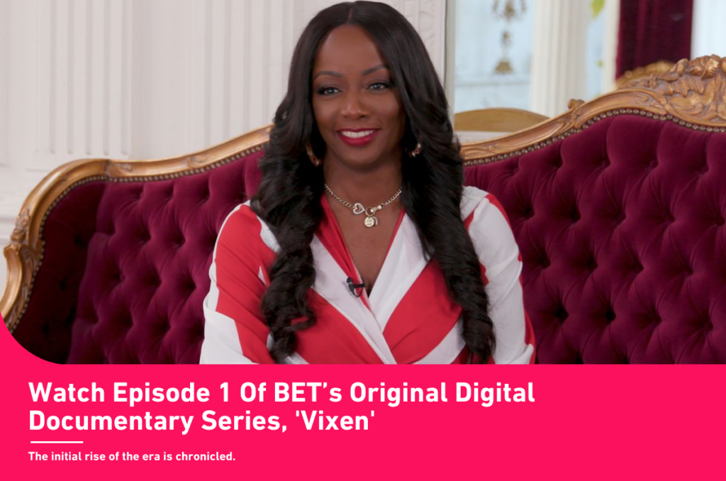 BETs Vixen Full Length Documentary Released